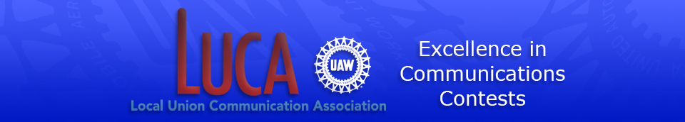 UAW-LUCA Excellence in Communications Contests